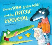 Kleines Schaf, großer Wolf und das freche Krokodil