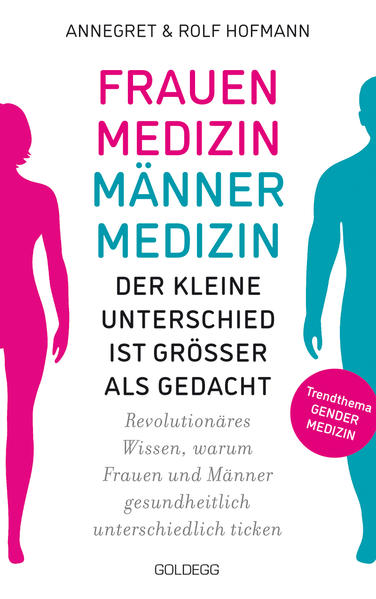 Frauenmedizin - Männermedizin Der kleine Unterschied ist größer als gedacht als Taschenbuch