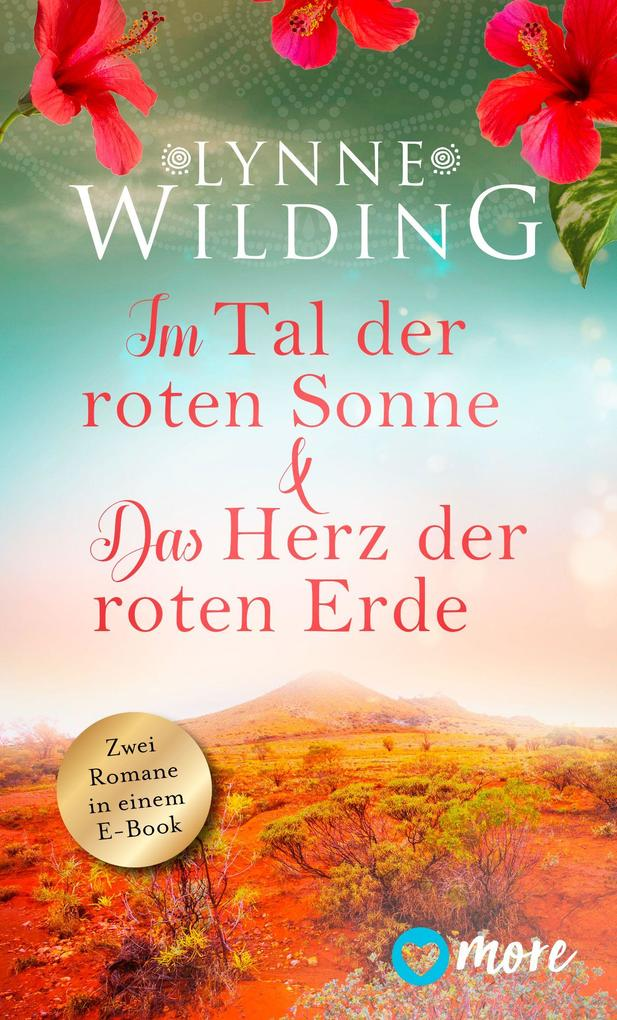 Im Tal der roten Sonne & Das Herz der roten Erde als eBook epub