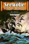 Seewölfe - Piraten der Weltmeere 674