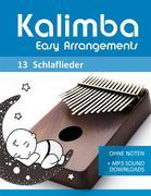 Kalimba Easy Arrangements - 13 Schlaflieder