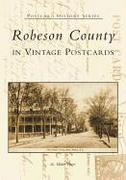 Robeson County in Vintage Postcards