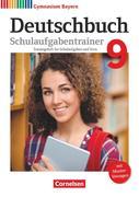 Deutschbuch Gymnasium 9. Jahrgangsstufe - Bayern - Schulaufgabentrainer mit Lösungen