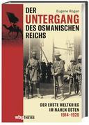 Der Untergang des Osmanischen Reichs