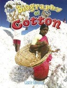 The Biography of Cotton