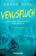 Venusfluch. Auf den Trümmern von Berlin