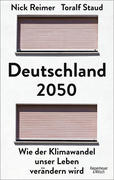 [Toralf Staud, Nick Reimer: Deutschland 2050]