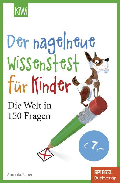 Der nagelneue Wissenstest für Kinder als Taschenbuch