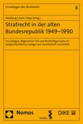 Strafrecht in der alten Bundesrepublik 1949-1990