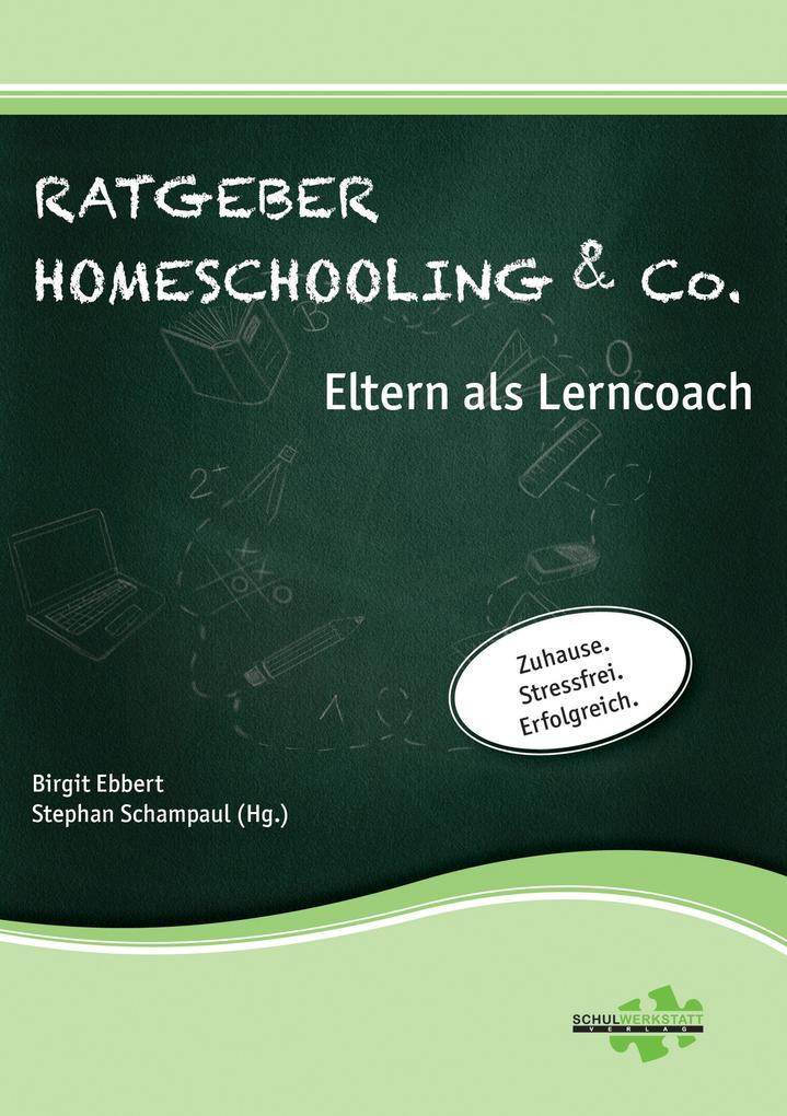 Ratgeber Homeschooling & Co. als eBook epub