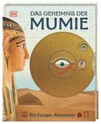 Das Geheimnis der Mumie. Ein Escape-Abenteuer