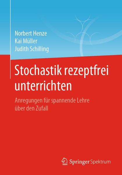 Stochastik rezeptfrei unterrichten als Buch (kartoniert)