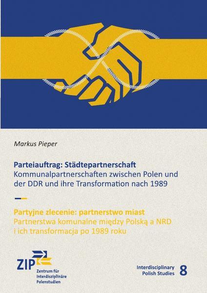 Parteiauftrag: Städtepartnerschaft als Buch (kartoniert)