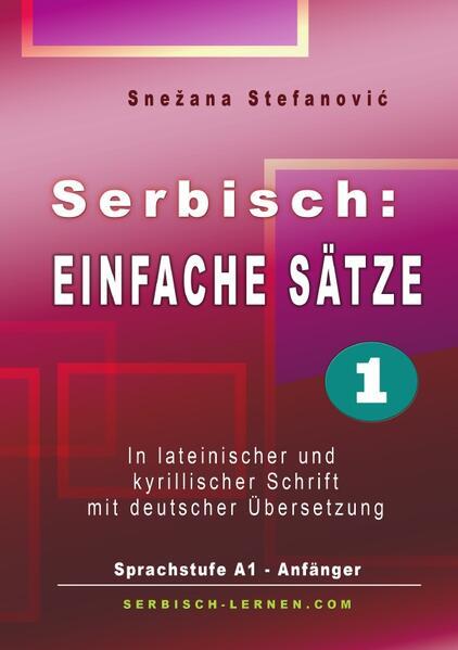 Serbisch: Einfache Sätze 1 als Buch (kartoniert)