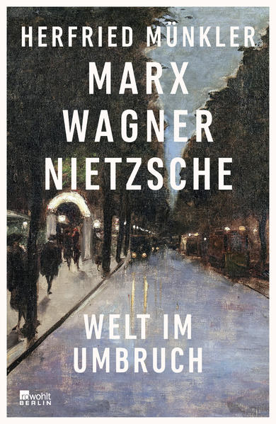 Marx, Wagner, Nietzsche als Buch (gebunden)