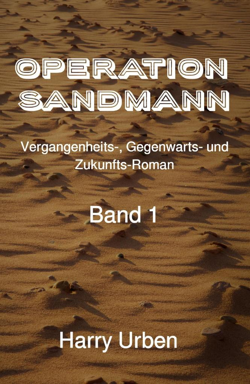 Operation Sandmann Band 1 als eBook epub