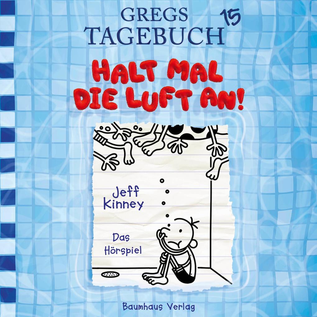 Gregs Tagebuch, Folge 15: Halt mal die Luft an! als Hörbuch Download