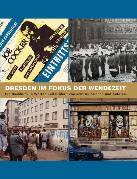 Dresden im Focus der Wendezeit als Buch (kartoniert)