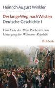 Der lange Weg nach Westen - Deutsche Geschichte I