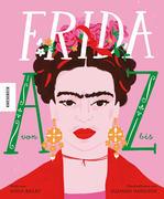 Frida von A bis Z