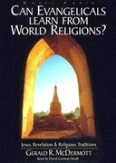 Can Evangelicals Learn from World Religions?: Jesus, Revelation & Religious Traditions
