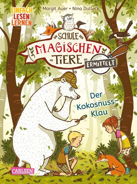 Die Schule der magischen Tiere ermittelt 3: Der Kokosnuss-Klau (Zum Lesenlernen) als Buch (gebunden)