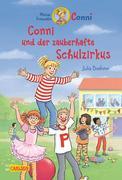 Conni-Erzählbände 37: Conni und der zauberhafte Schulzirkus