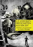 H.P. Lovecrafts Der Schatten aus der Zeit