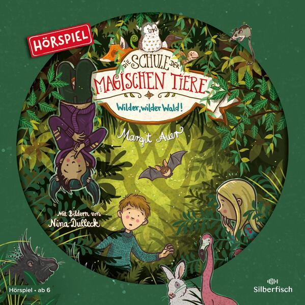 Die Schule der magischen Tiere - Hörspiele 11: Wilder, wilder Wald! Das Hörspiel als Hörbuch CD