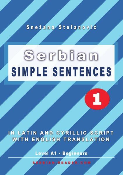 Serbian: Simple Sentences 1 als Buch (kartoniert)