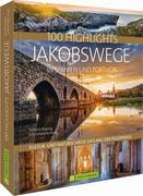 100 Highlights Jakobswege in Spanien und Portugal