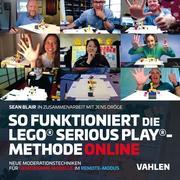 So funktioniert die Lego® Serious Play®-Methode online