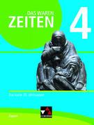 Das waren Zeiten 4 Neue Ausgabe Schülerband Bayern