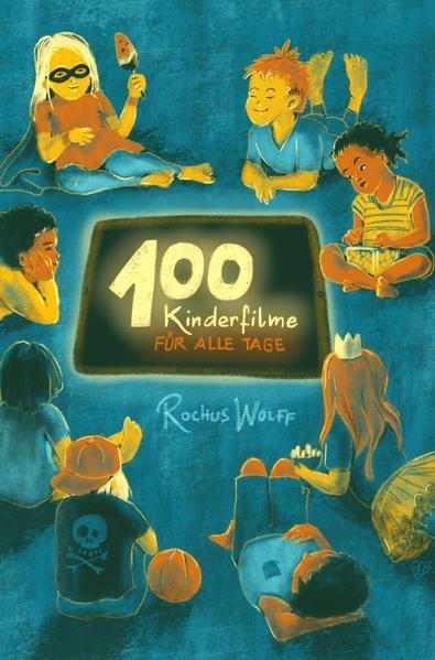 100 Kinderfilme für alle Tage als Buch (kartoniert)