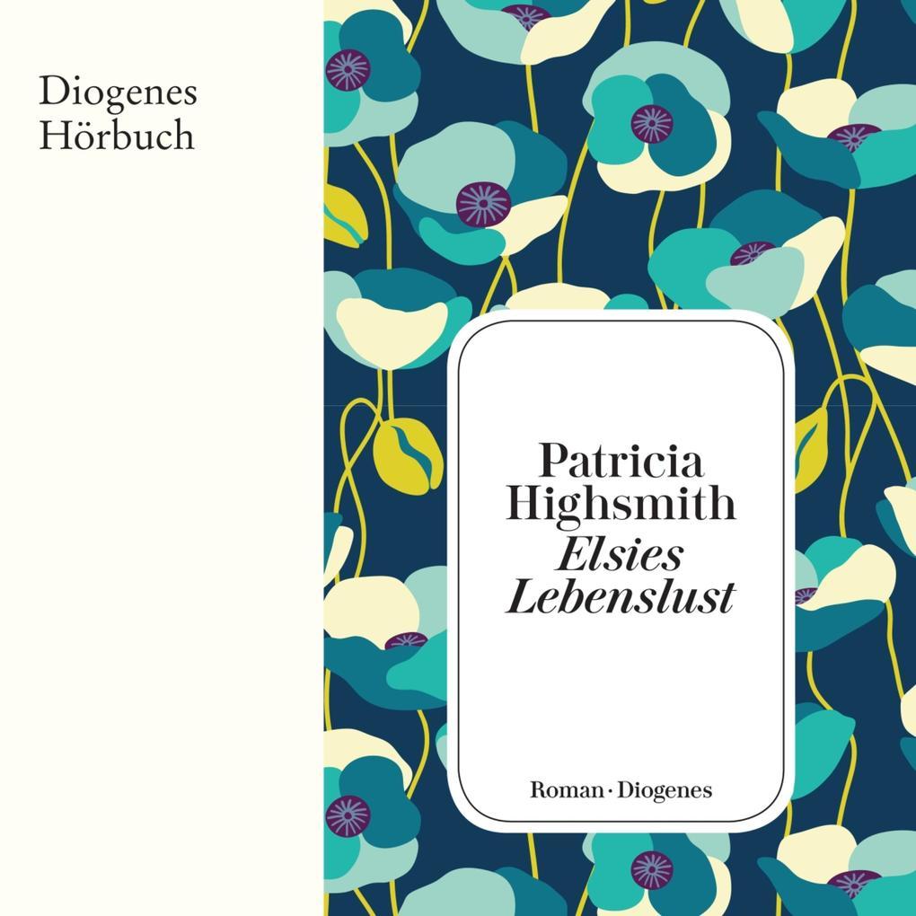 Elsies Lebenslust als Hörbuch Download