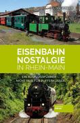 Eisenbahn-Nostalgie in Rhein-Main