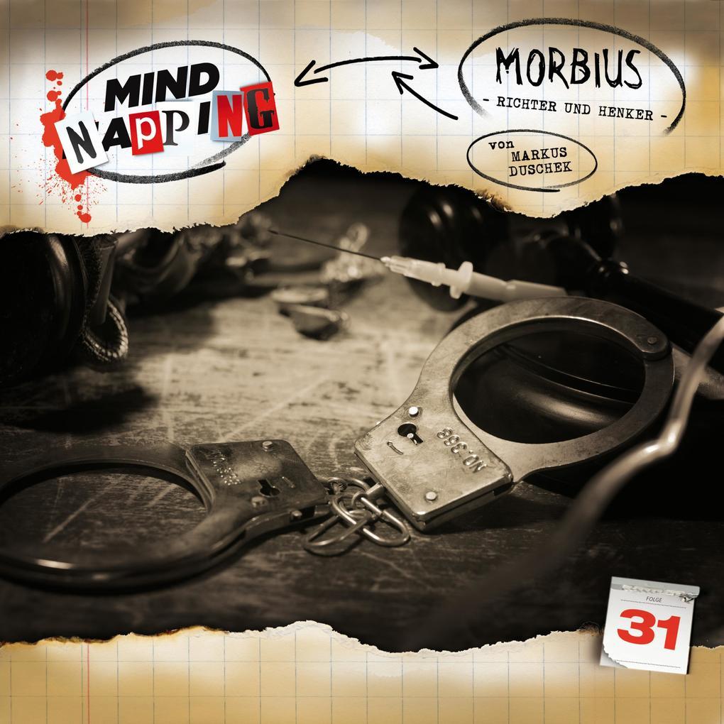 MindNapping, Folge 31: Morbius - Richter und Henker als Hörbuch Download