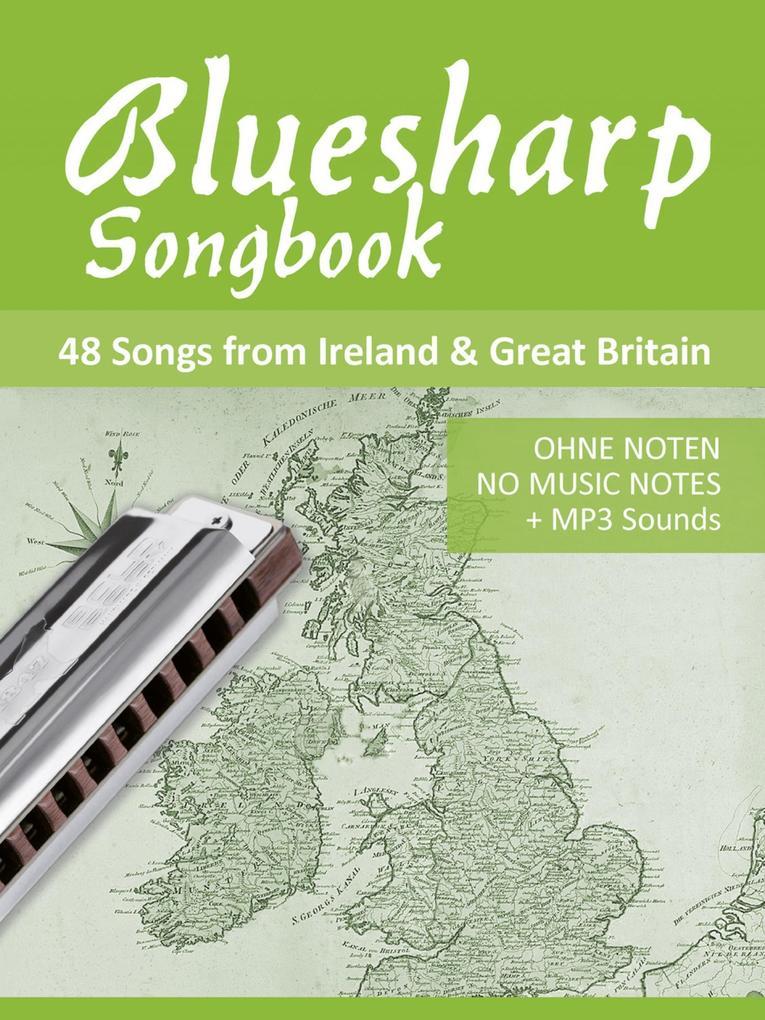 Bluesharp Songbook - 48 Songs from Ireland & Great Britain als eBook epub