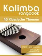 Kalimba Songbook - 40 Klassische Themen