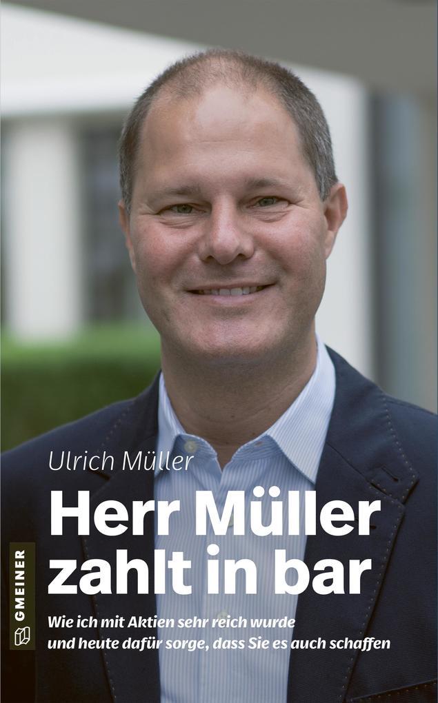 Herr Müller zahlt in bar als Buch (gebunden)