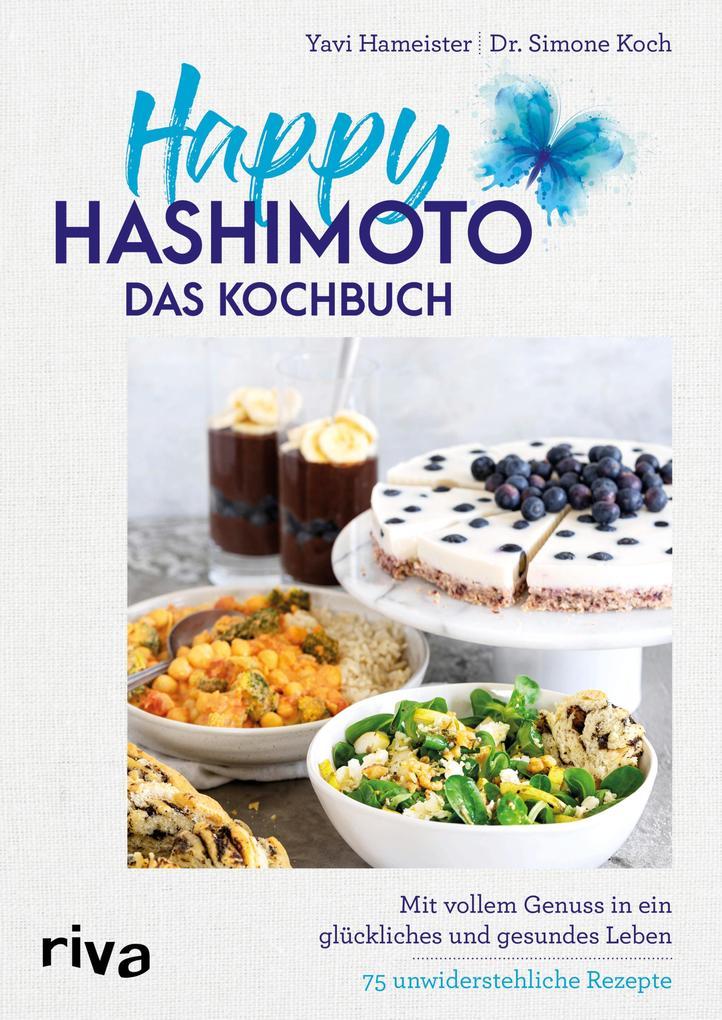 Happy Hashimoto - Das Kochbuch als eBook epub