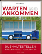 Warten & Ankommen (Normale Ausgabe)
