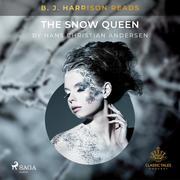 B. J. Harrison Reads The Snow Queen