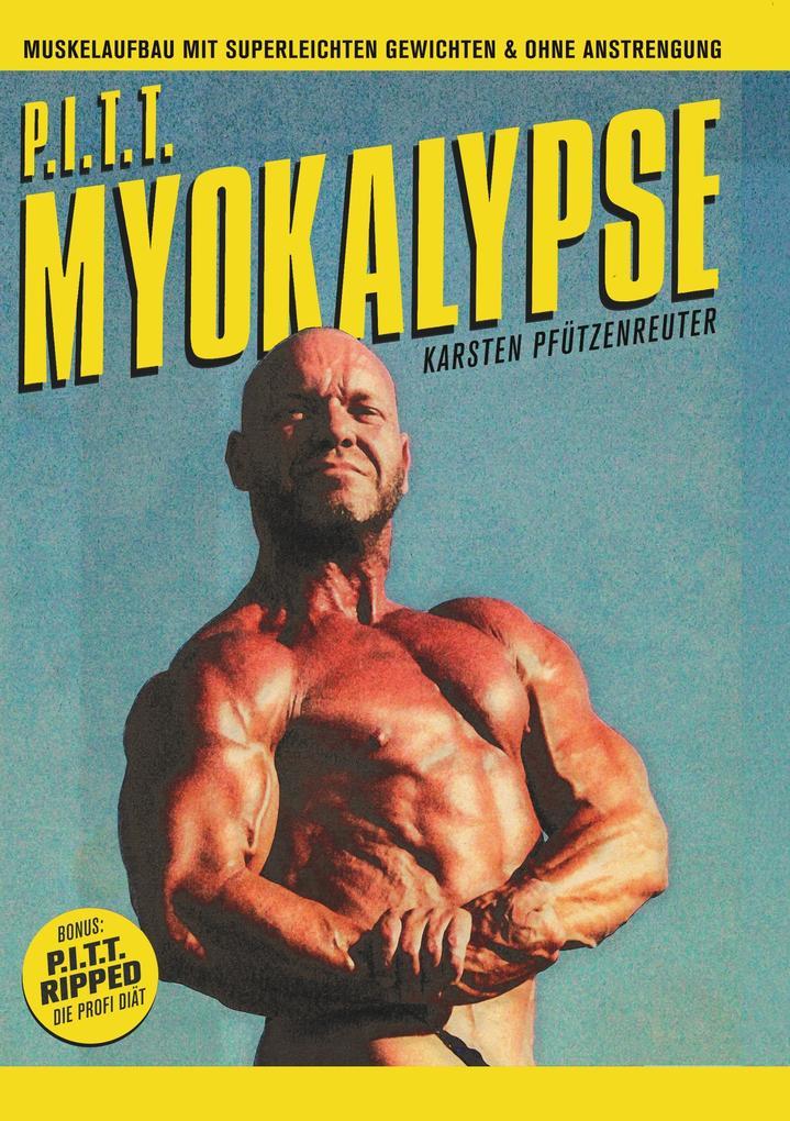 PITT-Myokalypse als Buch (kartoniert)