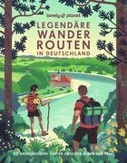Lonely Planet Bildband Legendäre Wanderrouten in Deutschland