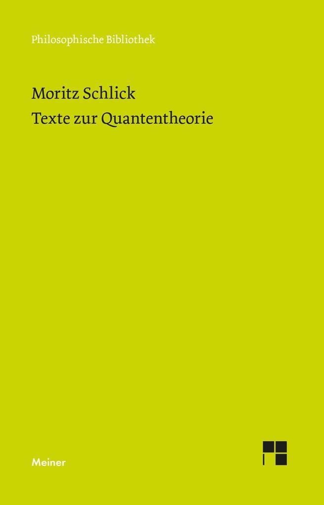 Texte zur Quantentheorie als eBook pdf