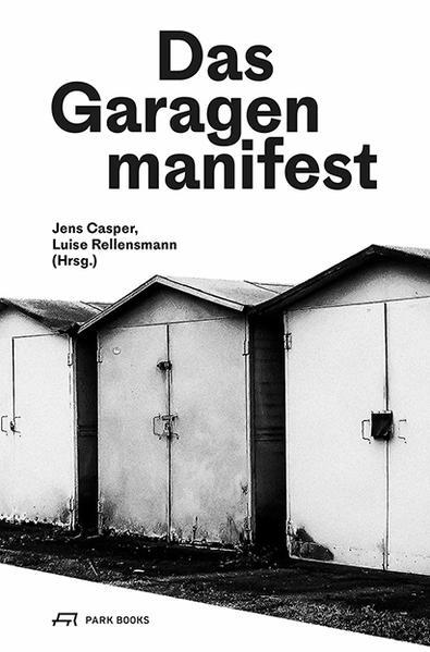 Das Garagenmanifest als Buch (kartoniert)