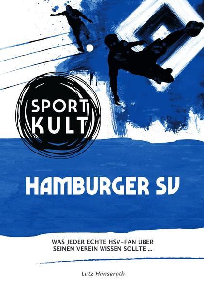 Hamburger SV - Fußballkult als Buch (kartoniert)