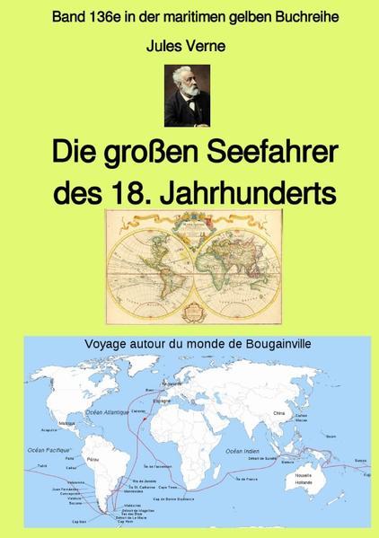 Die großen Seefahrer des 18. Jahrhunderts - Band 136e in der maritimen gelben Buchreihe bei Jürgen als Buch (kartoniert)