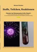 Stoffe Teilchen Reaktionen